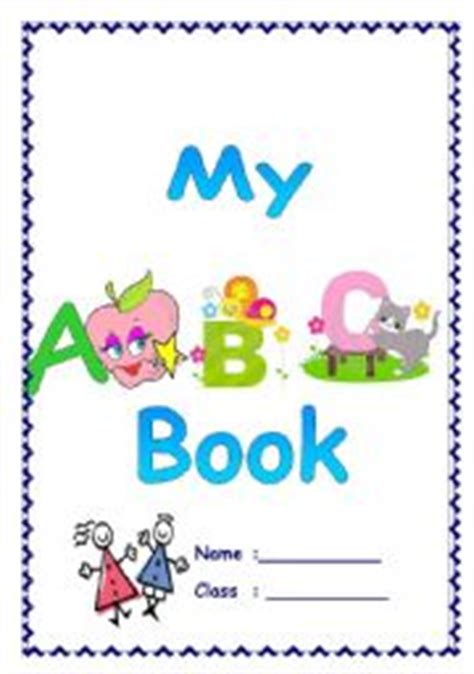 My Best Abc Alphabet Book my abc book esl worksheet by htaraf