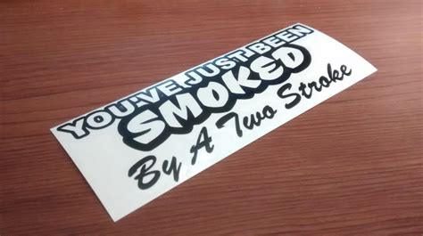 Biker Sticker Smoked By 2 Stroke smoked by two stroke biker decal piggy sticker
