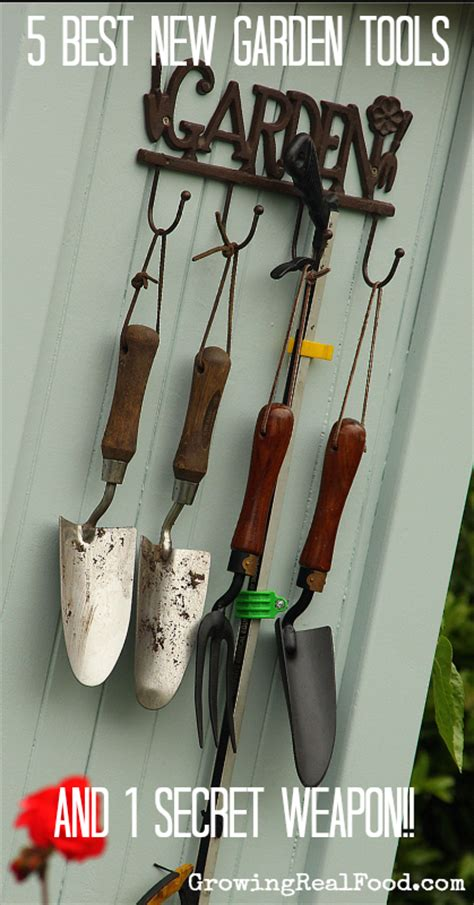 my five best new garden tools growing real food