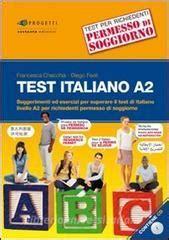 ritira permesso di soggiorno test italiano a2 suggerimenti ed esercizi per superare il