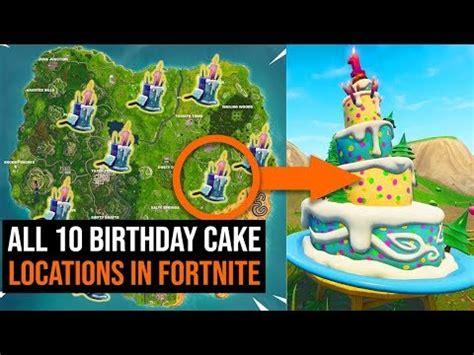 birthday cake locations  fortnite youtube