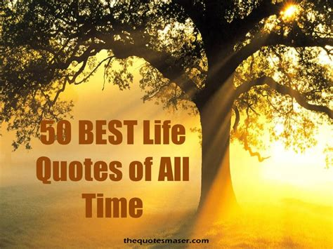 50 best quotes of all time - Best Quotes Of All Time