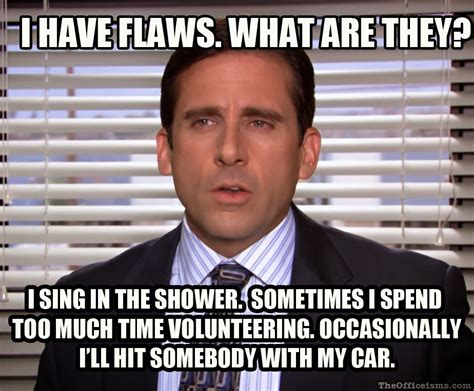 Michael Meme - michael scott s flaws meme the office