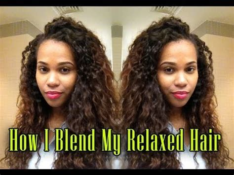 Best Type Of Weave For Relaxed Hair by How I Blend My Relaxed Hair With Curly Hair