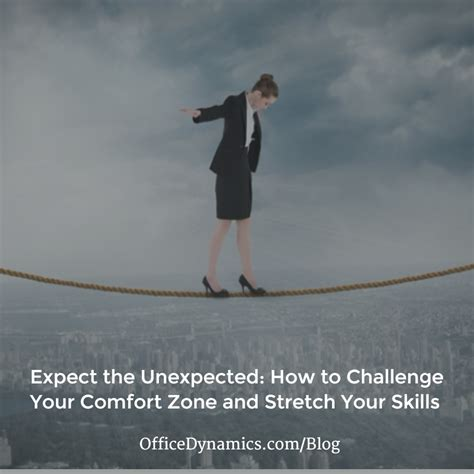 comfort zone challenges is it time to bust your comfort zone office dynamics