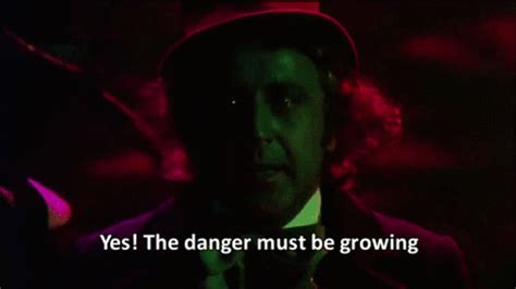 willy wonka quotes boat ride the danger must be growing gifs find share on giphy