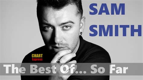 sam smith hits sam smith the best of so far greatest hits 2012