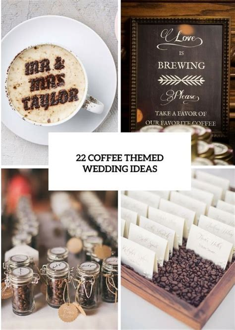 25  best ideas about Coffee Themed Party on Pinterest