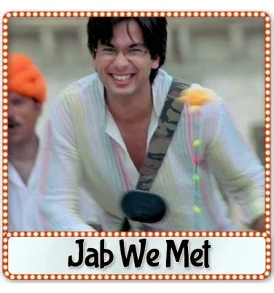 download mp3 from jab we met aao meelon chalein jab we met 2007 hindi mp3 karaoke
