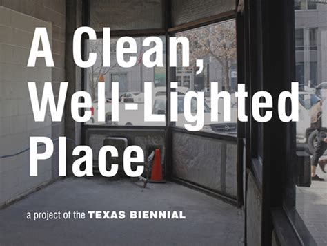 A Well Lighted Place by A Clean Well Lighted Place Presented By The Biennial Agenda