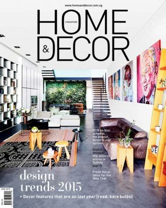 Home Design Magazine In by Home Decor Singapore Magazine January 2015 Issue Get