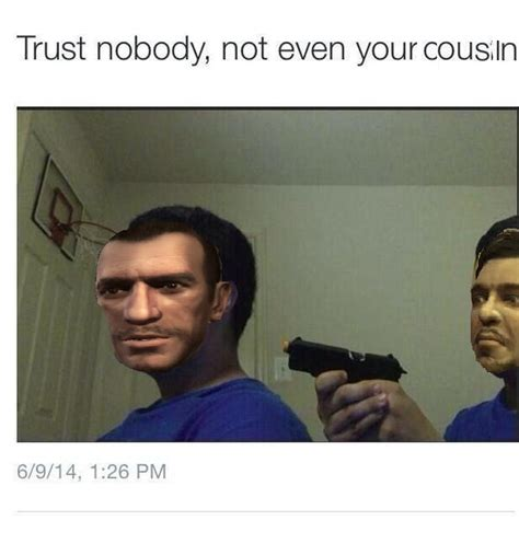 Trust No One Meme - image 890283 trust nobody not even yourself know