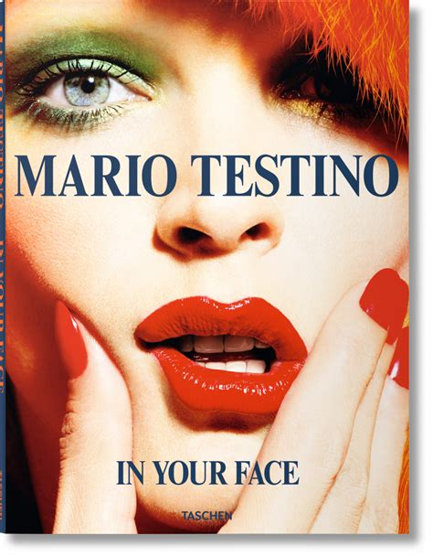 facing the of your books mario testino in your 201 ditions taschen