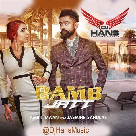 song mr jatt dj hans songs toast nuances