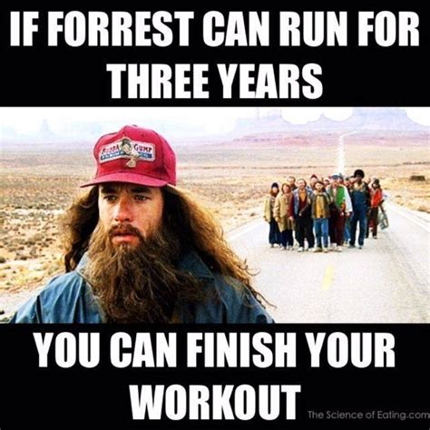 Run Forrest Run Meme - workout lose weight gain muscle