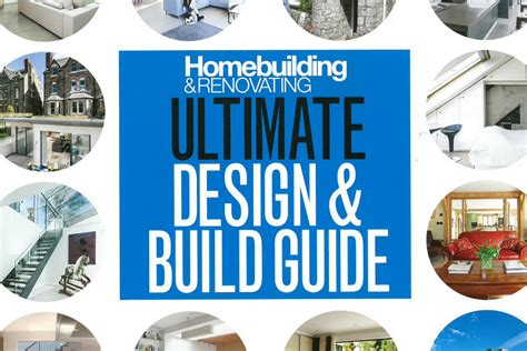 design guide magazine homebuilding renovating magazine ultimate design build