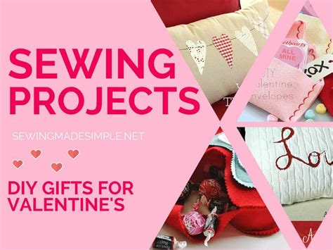 valentine day special gifts to amaze your sweetheart valentine s day gifts to sew for your special sweetheart