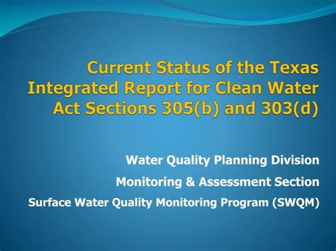 clean water act sections ppt current status of the texas integrated report for