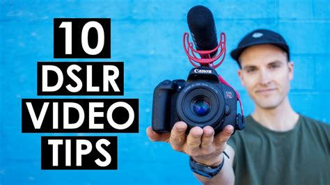 tutorial video dslr 10 dslr video shooting tips canon t7i tutorial youtube