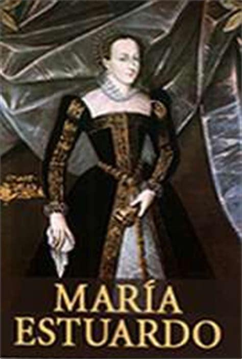 libro mara estuardo mar 237 a estuardo por friedrich von schiller