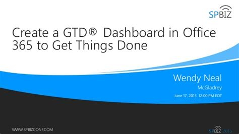 create a gtd 174 dashboard in office 365 to get things done