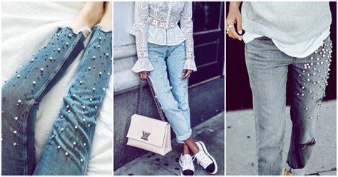 imagenes chidas que esten de moda jeans con perlas la nueva tendencia que te encantar 225 yo