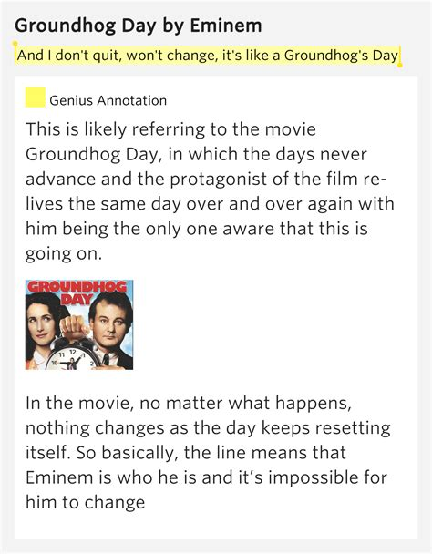 groundhog day lyrics and i don t quit won t change it s like a groundhog s