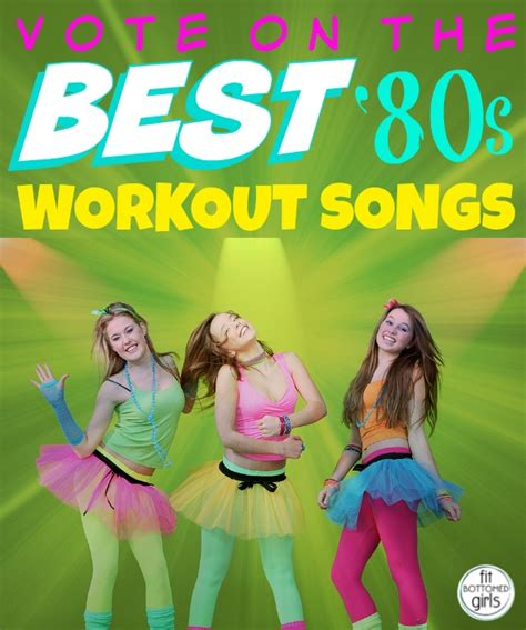 best songs on section 80 best workout songs of the 80s cast your vote
