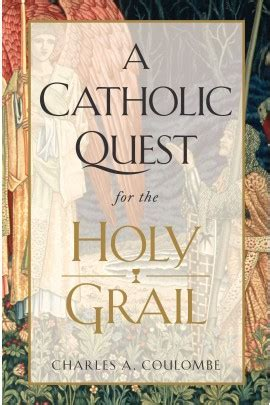 a catholic quest for the holy grail history