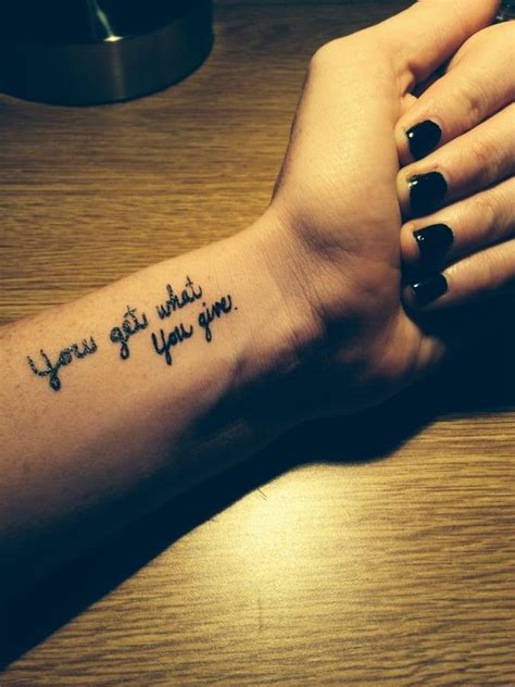 best finger tattoo quotes wrist tattoo cute tattoo quote tattoo you get what you