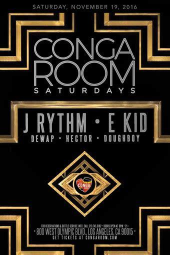 conga room events conga room saturdays tickets conga room los angeles ca november 19 2016