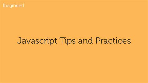 javascript layout best practices javascript archives constructs