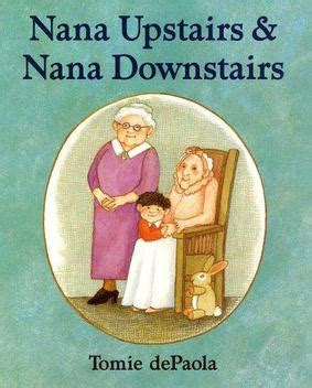 the grandmother legacies books nana upstairs nana downstairs