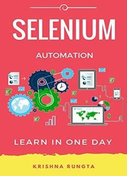 machine learning for beginners your definitive guide for machine learning framework machine learning model bayes theorem decision trees volume 2 books learn selenium in 1 day definitive guide to learn