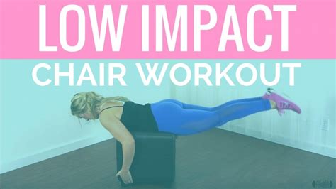 low impact chair workout beginner home workout for total