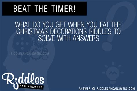 30 what do you get when you eat the christmas decorations