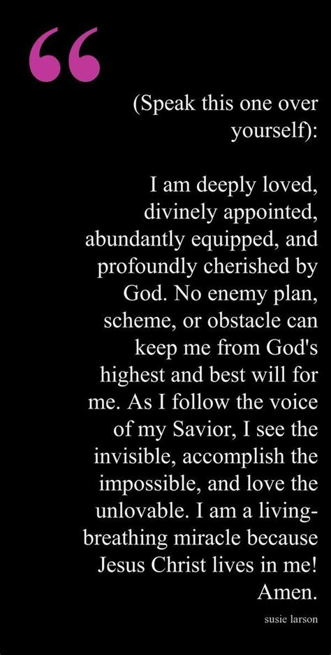"""""""I am deeply loved, divinely appointed, abundantly"""