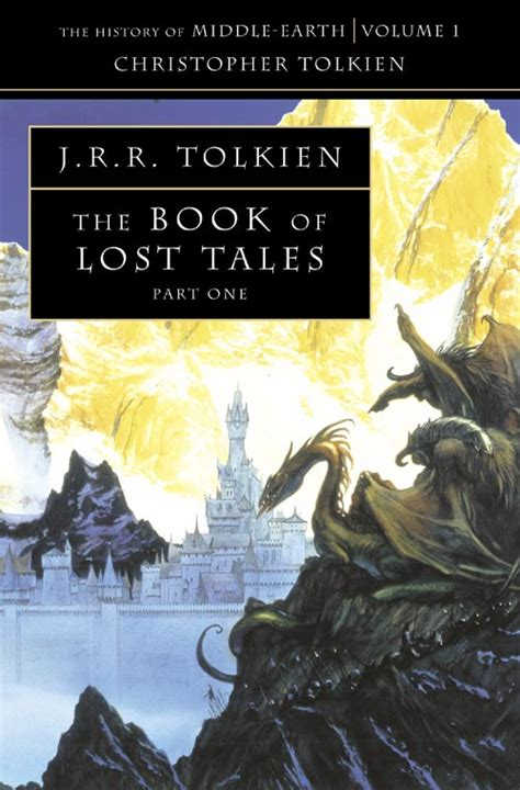 the book of lost tales part one the history of middle