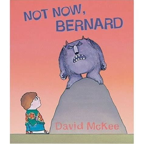 not now bernard 1783442905 smother goose quot not now bernard quot