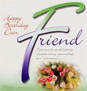 Happy Birthday Dear Friend Quotes Dear Friend Quotes Like Success