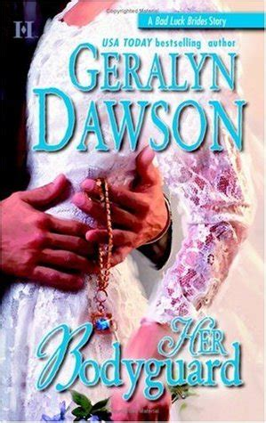 scoundrel the bad luck brides book two the bad luck wedding series volume 7 books bodyguard bad luck brides 5 by geralyn dawson