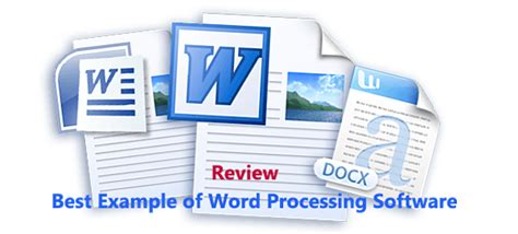 best word processor best exle of word processing software review the