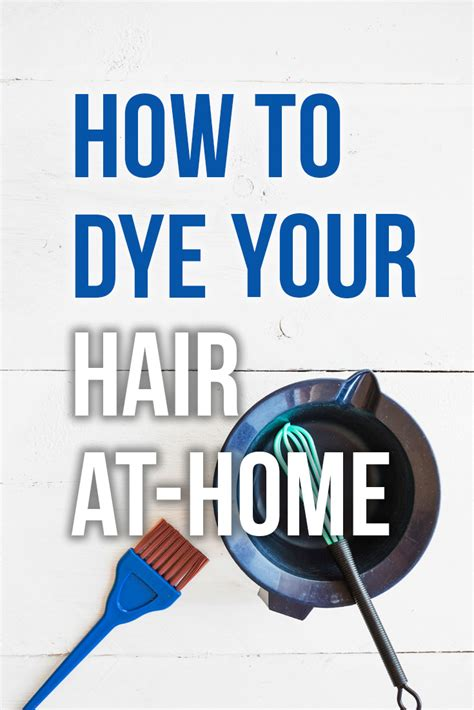 coloring hair at home diy step by step hair coloring guide how to dye your hair