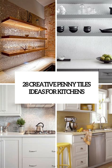 Kitchen Countertop Backsplash Ideas 28 Creative Penny Tiles Ideas For Kitchens Digsdigs