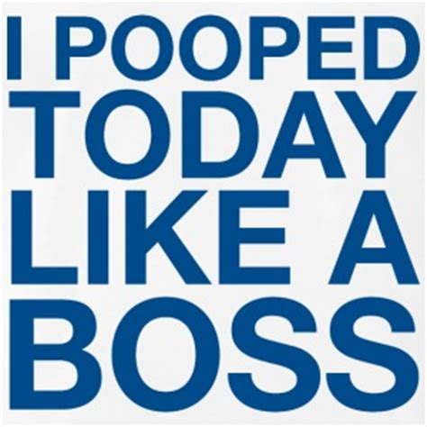 I Pooped Today Meme - i pooped today t shirts spreadshirt
