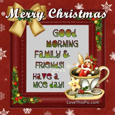 merry christmas good morning family  friends pictures   images  facebook