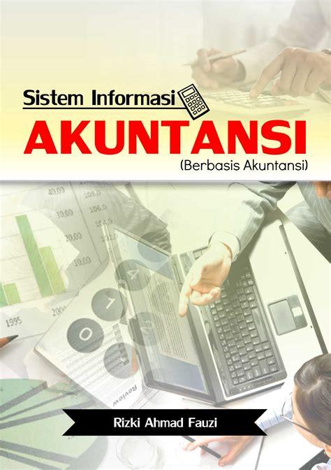 Buku Sistem Informasi Akuntansi Buku Akuntansi Buku Sistem Informasi Akuntansi Penerbit Deepublish
