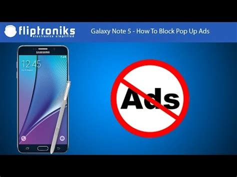 samsung galaxy note    block pop  ads fliptronikscom youtube
