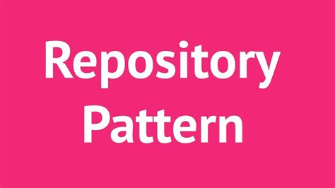 repository pattern explained how to use repository pattern with asp net mvc with entity