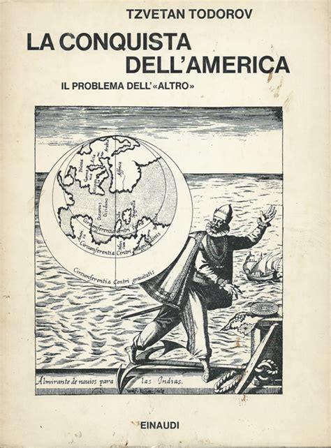 libro la conquista dellamerica ediz vincenzo reda 187 tzvetan todorov